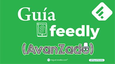 Guía manual Feedly Avanzado
