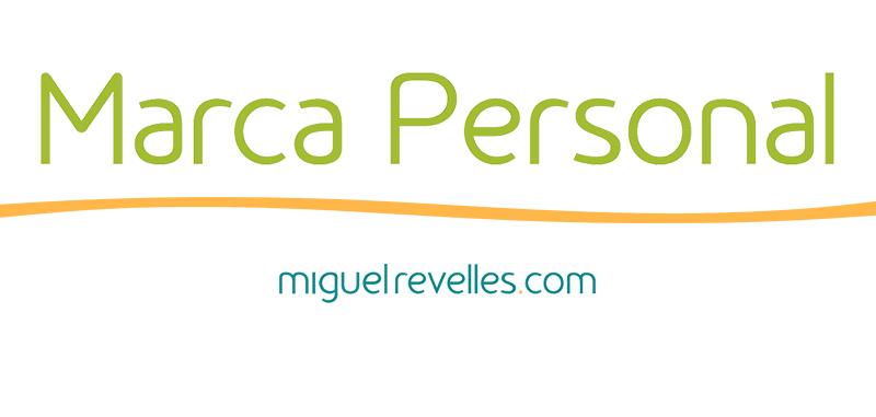 Blog Marca Personal de Miguel Revelles