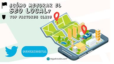 Posicionamiento SEO Local - Blog de SEO de Miguel Revelles ©