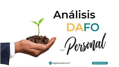 Análisis DAFO personal - Blog de Marca Personal © Miguel Revelles