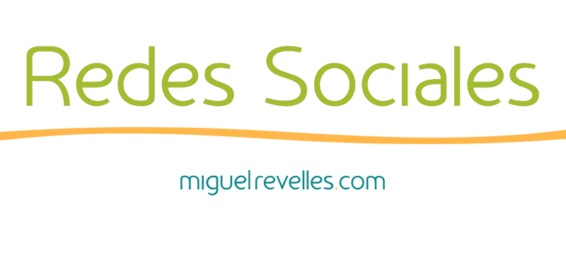 Blog Redes Sociales de Miguel Revelles