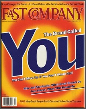 """Esta es la portada de la Revista Fast Company, donde aparece el artículo de Tom Peters llamado """"The Brand Called You"""", que habla sobre la Marca Personal"""